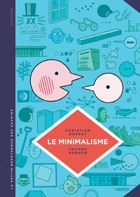 LA PETITE BEDETHEQUE SAVOIRS - T12 - LE MINIMALISME, MOINS C'EST PLUS