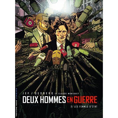 DEUX HOMMES EN GUERRE - TOME 2 - LA TRAHISON D'ETAT