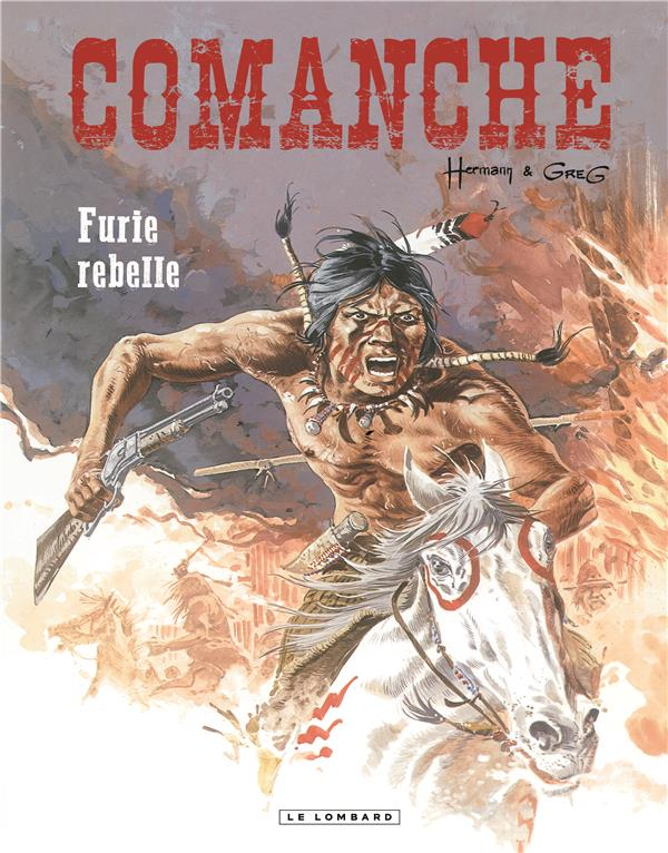 COMANCHE T6-FURIE REBELLE-REEDITION
