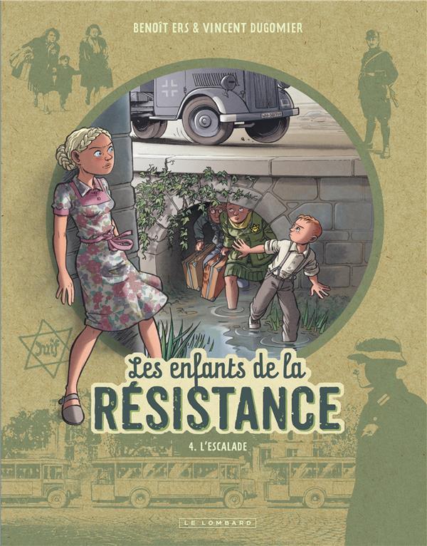 LES ENFANTS DE LA RESISTANCE T4