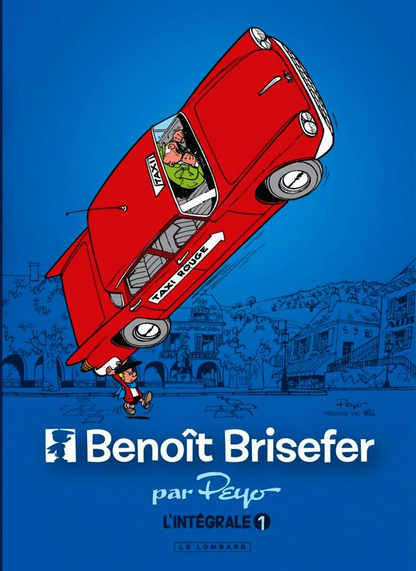 INTEGRALE BENOIT BRISEFER - TOME 1 - INTEGRALE BENOIT BRISEFER 1