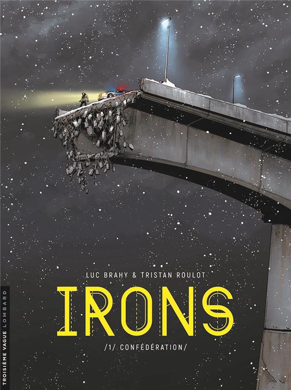 IRONS T1 IRONS - TOME 1 - INGENIEUR-CONSEIL