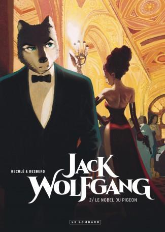 LE NOBEL DU PIGEON - JACK WOLFGANG - T2