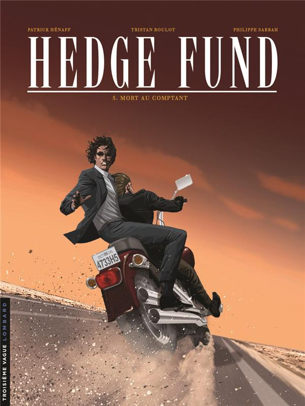 HEDGE FUND - T5 - MORT AU COMPTANT