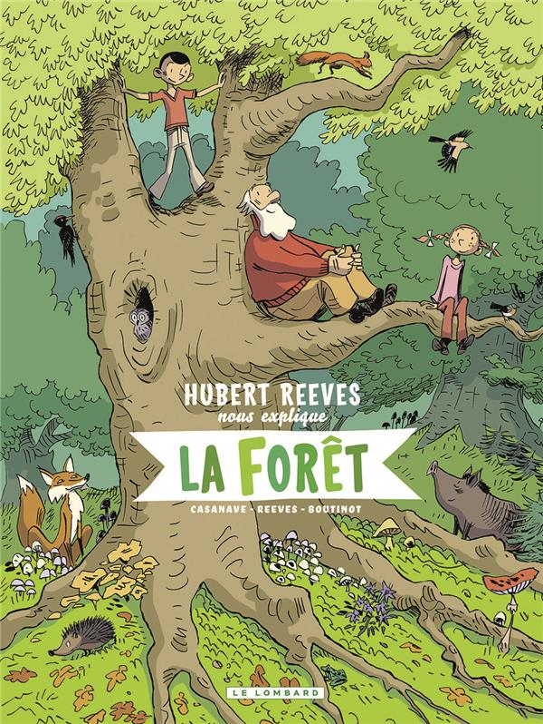 HUBERT REEVES EXPLIQUE ENFANTS - T2 - LA FORET