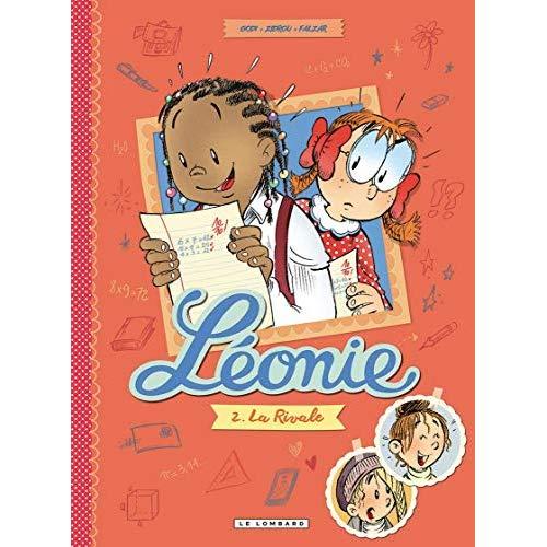 LEONIE - LEONIE - TOME 2 - LA RIVALE