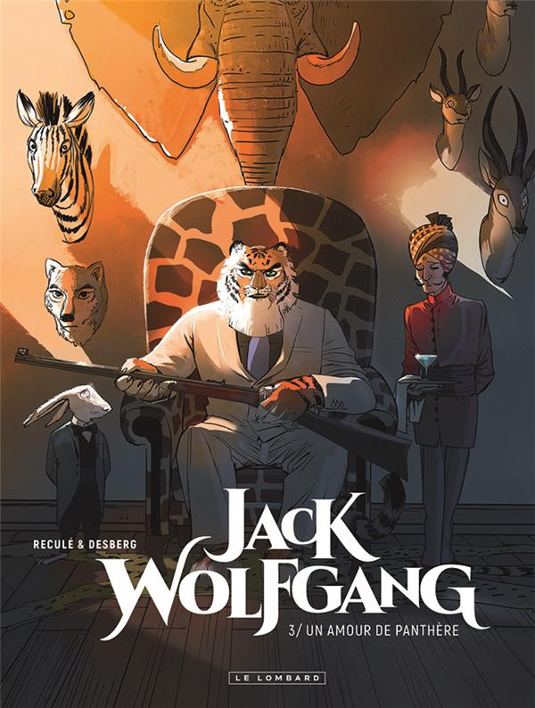 JACK WOLFGANG - TOME 3 - UN AMOUR DE PANTHERE