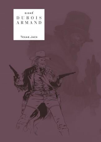 TEXAS JACK - TOME 0 - TEXAS JACK (EDITION NOIR ET BLANC)