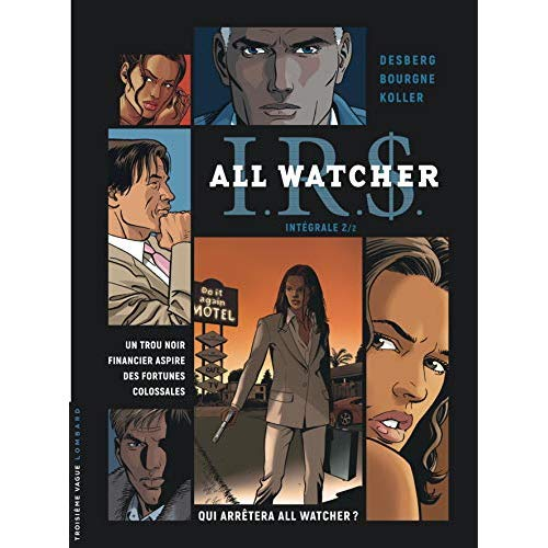 INTEGRALE I.R.D ALL WATCHER - TOME 2 - INTEGRALE I.R.D ALL WATCHER 2