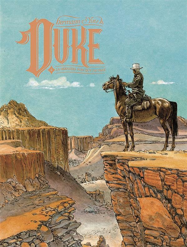 DUKE - TOME 4 - LA DERNIERE FOIS QUE J'AI PRIE