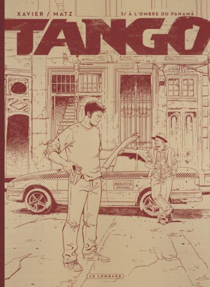 TANGO - TOME 3 - A L'OMBRE DU PANAMA (EDITION NB)