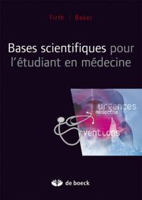 BASES SCIENTIFIQUES POUR L'ETUDIANT EN MEDECINE