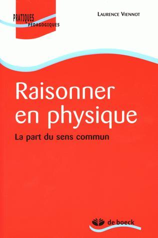 RAISONNER EN PHYSIQUE