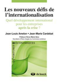 NOUVEAUX DEFIS DE L'INTERNATIONALISATION (LES)