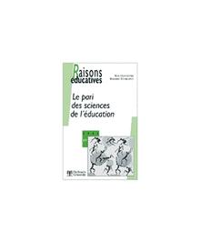 RAISONS EDUCATIVES N.98/1-2 LE PARI DES SCIENCES DE L'EDUCATION