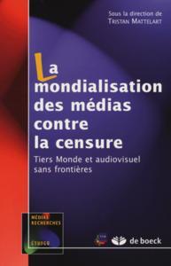 MONDIALISATION DES MEDIAS CONTRE LA CENSURE