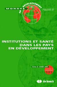 MONDES EN DEVELOPPEMENT 2005/3 N.131 INSTITUTIONS ET SANTE DES PAYS EN DVT