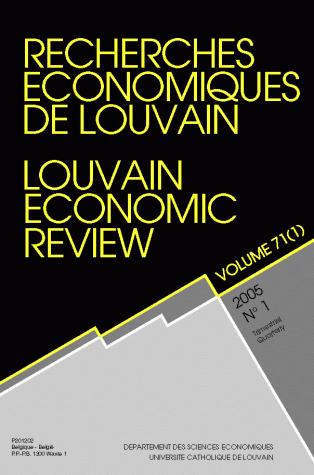 RECHERCHES ECONOMIQUES DE LOUVAIN 2005/1 VOLUME 71