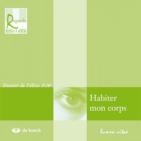 HABITER MON CORPS DOSSIER DE L'ELEVE 3E/4E