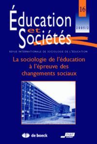 EDUCATION ET SOCIETES 05/2 LA SOCIOL.DE L EDUCATION A EPR CHGTS SOC