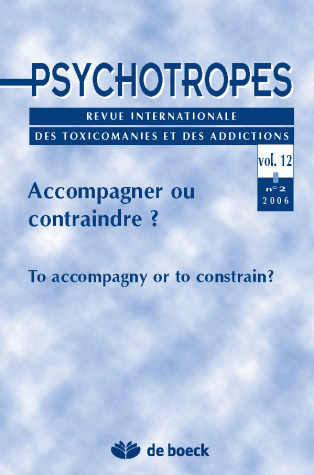 PSYCHOTROPES 2006/2 VOLUME 12 ACCOMPAGNER OU CONTRAINDRE