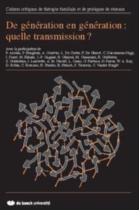 DE GENERATION EN GENERATION CAHIERS CRITIQUES 2007/1 N.38
