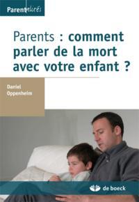 PARENTS : COMMENT PARLER DE LA MORT AVEC VOTRE ENFANT ?