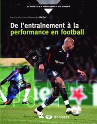 DE L'ENTRAINEMENT A LA PERFORMANCE EN FOOTBALL