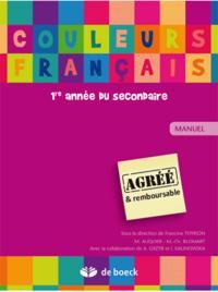 COULEURS FRANCAIS 1RE MANUEL