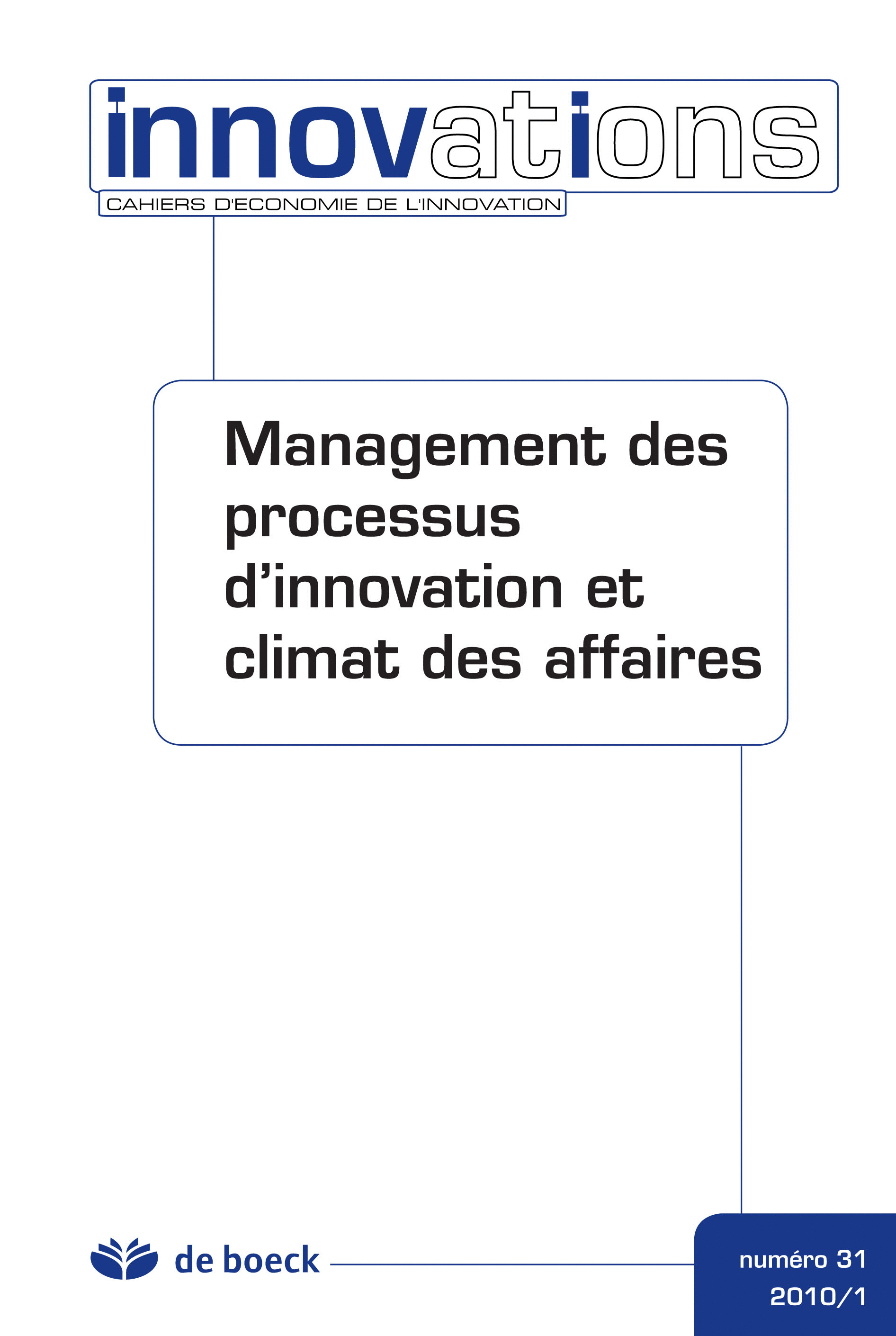 CAHIERS D'ECONOMIE DE L'INNOVATION 2010/1 N.31 MANAGEMENT PROCESSUS INNOVATION