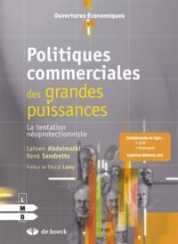 POLITIQUES COMMERCIALES DES GRANDES PUISSANCES