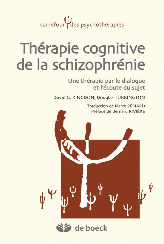 THERAPIE COGNITIVE DE LA SCHIZOPHRENIE