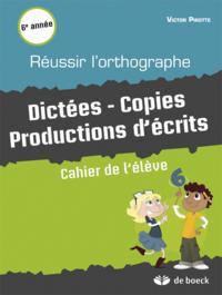 REUSSIR L'ORTHOGRAPHE PAR LES TEXTES 6E