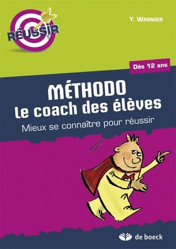 REUSSIR  METHODO LE COACH DES ELEVES
