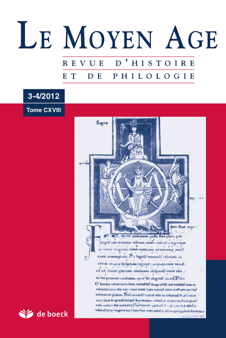 REVUE DU MOYEN-AGE 2012/3-4 TOME CXVIII