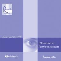 REGARDS CROISES 3E/4E L'HOMME ET L'ENVIRONNEMENT  DOSSIER DE L'ELEVE 3E/4E