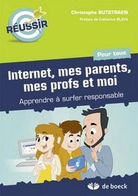 REUSSIR  INTERNET, MES PARENTS, MES PROFS ET MOI