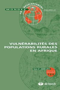MONDES EN DEVELOPPEMENT 2013/4 N.164 VULNERABILITE POPULATIONS RURALES AFRIQUE