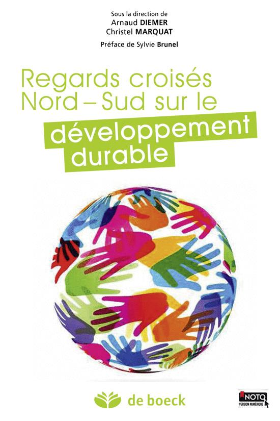REGARDS CROISES NORD-SUD SUR LE DEVELOPPEMENT DURABLE