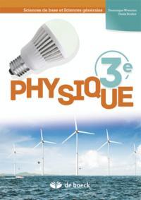 PHYSIQUE 3E MANUEL  SCIENCES DE BASE ET SCIENCES GENERALES (2 PER./SEM.)