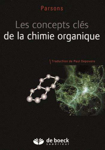 CONCEPTS CLE DE LA CHIMIE ORGANIQUE