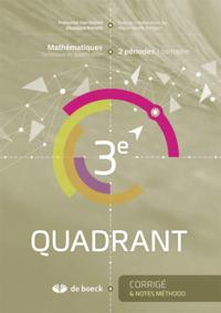 QUADRANT 3E CORRIGE ET NOTES METHODOLOGIQUES (2 PER./SEM.)