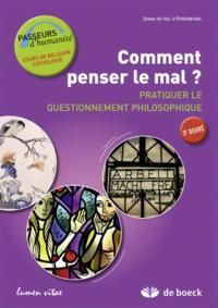 PASSEURS D'HUMANITE 5E/6E COMMENT PENSER LE MAL ?  CAHIER DE L'ELEVE