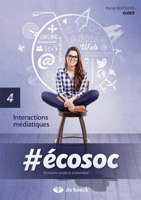 #ECOSOC 5E/6E UAA 4  INTERACTIONS MEDIATIQUES