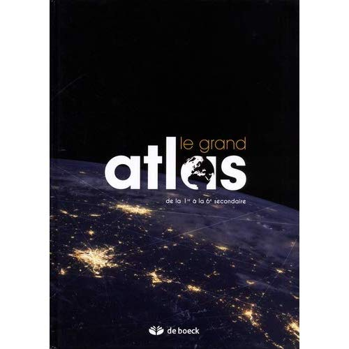 ATLAS  LE GRAND ATLAS  EDITION 2018