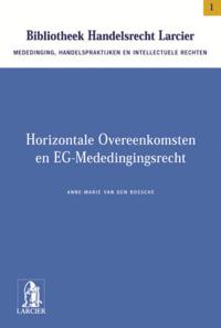 HORIZONTALE OVEREENKOMSTEN EN EG-MEDEDINGINGSRECHT