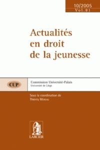 ACTUALITES EN DROIT DE LA JEUNESSE CUP 81
