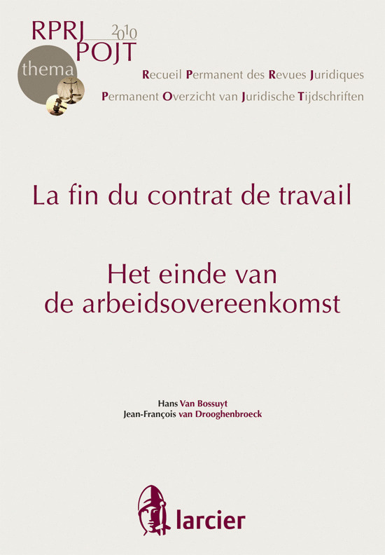 R.P.R.J.-THEMA FIN DU CONTRAT DE TRAVAIL/HET EINDE VAN DE ARBEIDSOUEREENKOMST