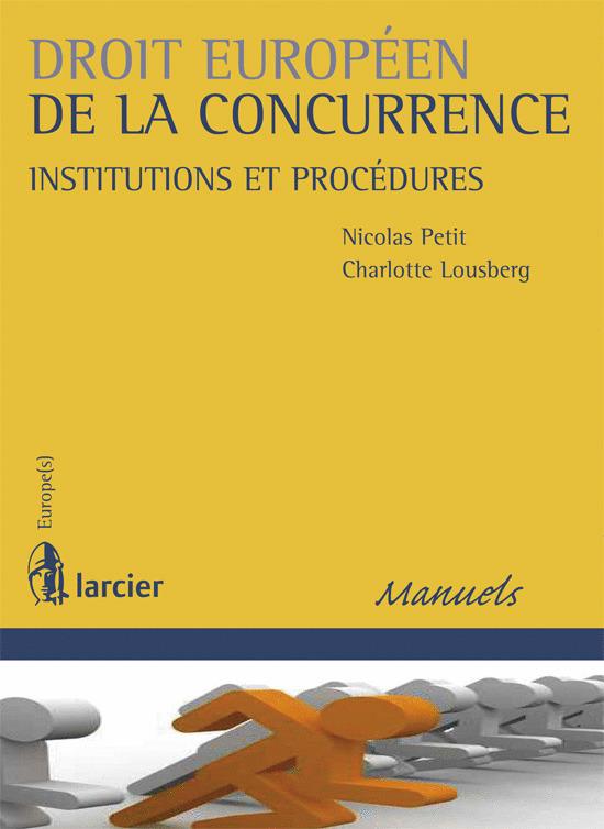 DROIT EUROPEEN DE LA CONCURRENCE INSTITUTIONS ET PROCEDURES