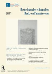 REVUE BANCAIRE... FINANCIEWEZEN 2013/1